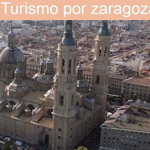 Qué hacer en Zaragoza en un viaje rapido