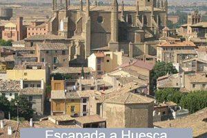 Qué ver en tu escapada a Huesca